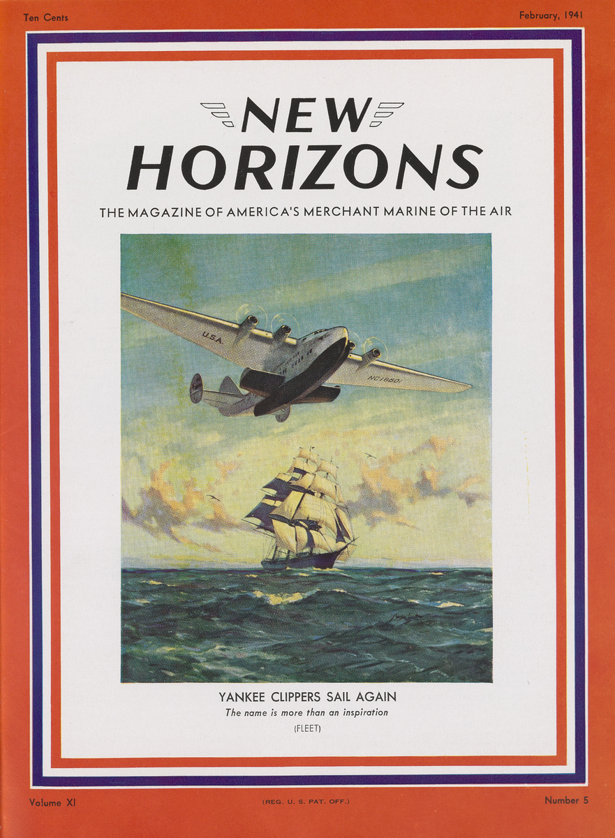 "Cover of New Horizons magazine depicting the iconic painting by Gordon Grant entitled ""Yankee Clippers Sail Again"""