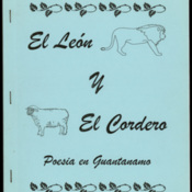 El León el y Cordero is a collection of the poems submitted to a competition at Camp McCalla